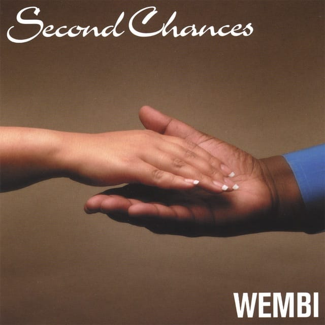 Second chances by American Singer Songwriter Wembi