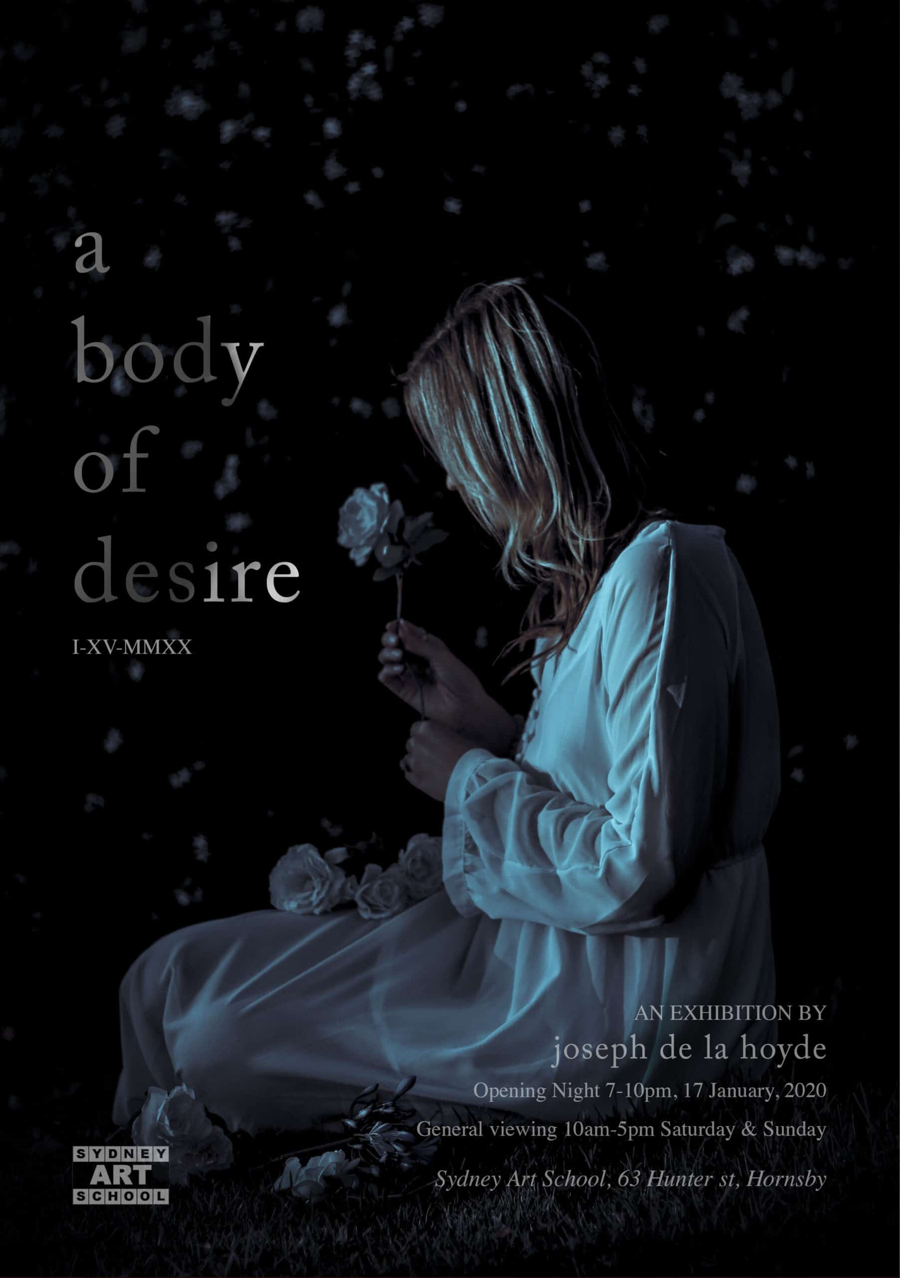 Joseph de la Hoyde, A Body of Desire Exhibition at Sydney Art School